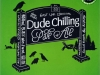 Dude Chilling Pale Ale ▶ Gallery 2136 ▶ Image 6896 (Label • Этикетка)