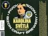 Pivovar Bizon. Karolína Světlá ▶ Gallery 2482 ▶ Image 8246 (Label • Этикетка)
