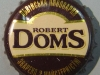 Robert Doms Бельгiйський ▶ Gallery 1397 ▶ Image 4063 (Bottle Cap • Пробка)